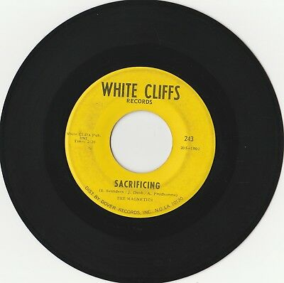 Rare Orig Northern Soul R&b 45 - The Magnetics - Sacrificing - White Cliffs