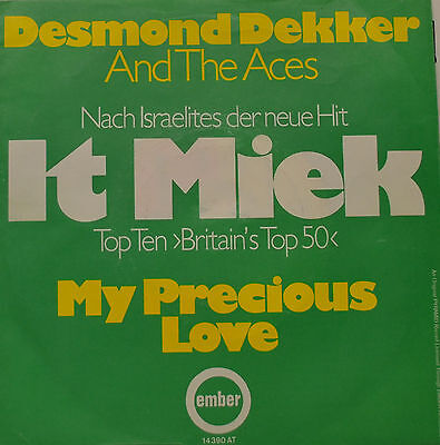 "Desmond Dekker And The Aces - It Miek / My Precious Love 7""single (G505)"