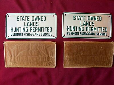 VINTAGE PAIR 1940's NOS VERMONT HUNTING SIGNS  - STATE LANDS HUNTING PERMITTED
