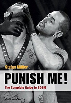NEW BOOK! Punish Me! : The Complete Guide to BDSM