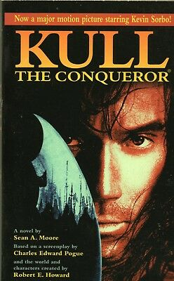 KULL THE CONQUEROR By SEAN A MOORE TOR Books PB 1997 1997 1st