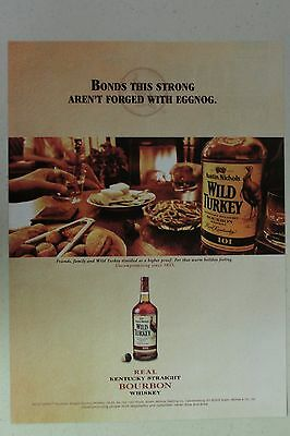 """WILD TURKEY """"Bonds This Strong Aren't..."""" Full Page AD magazine clipping 2005"""