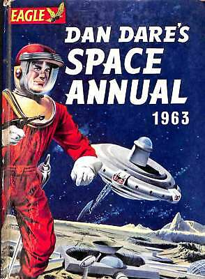 DAN DARE'S SPACE ANNUAL 1963, Eden, Eric & Others, Good Condition Book, ISBN