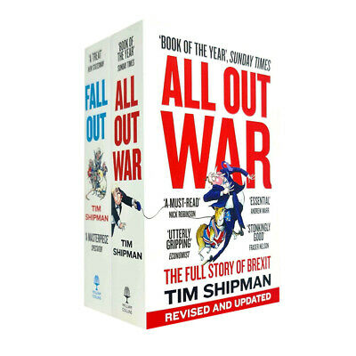 Tim Shipman's 2 Books Collection Set All Out War Full Story Fall Out  A Year NEW