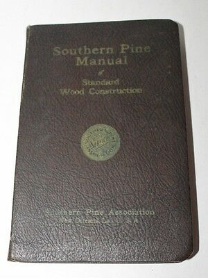 Southern Yellow Pine - Vintage 1942 Wood Construction Manual