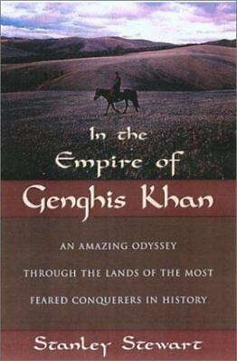 In The Empire of Genghis Khan: An Amazing Odyssey Through the Lands of the Most
