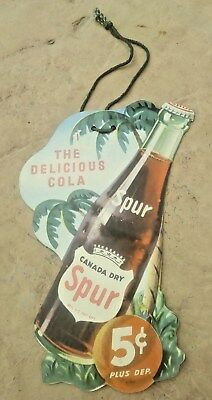 1950 Canada Dry Spur 5 Cents Double Sided Bottle Hanger