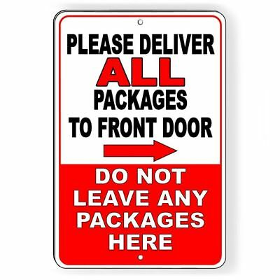 Ring Bell Deliver Package To Back Do Not Leave Front Metal Sign 5 SIZES SI133TY