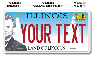 Illinois Land of Lincoln YOUR TEXT License Plate Tag Auto Car Pickup Truck Gift