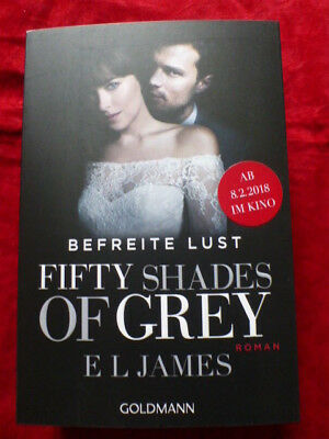 +++ E L James : Fifty Shades of Grey - Befreite Lust, Film-Tie-in ; 2018 +++