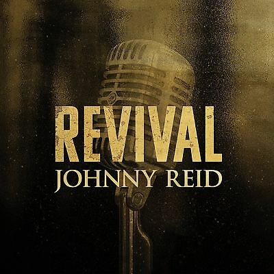 JOHNNY REID - REVIVAL - CD - Brand New and Factory Sealed 13 Tracks