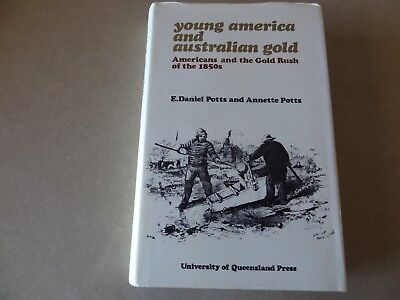 minelab research -Young America & Australian Gold of the 1850's by Potts & Potts