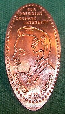 LPE-29: Elongated cent: FOR PRESIDENT EUGENE J. McCARTHY COURAGE,INTEGRITY
