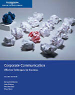Corporate Communications : Effective Techniques for Business (2nd Ed.)  by McKen
