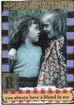""""""" You Always have a friend...""""ATC collage card, mixed media"""