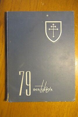 lba 79th division Infantry Cross of Lorraine 1942 - 1945 WW2 combat history book