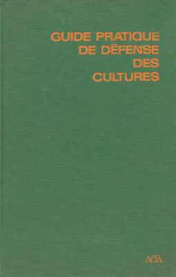 Guide pratique de defense des cultures
