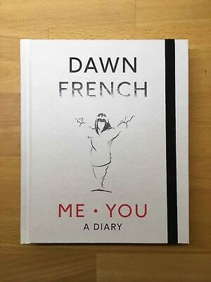 Me. You. A Diary - by Dawn French (2018)