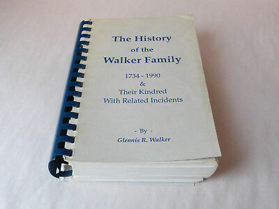Rare History of Walker Family - WV VA Genealogy - Beckley WV - Lilly - Indians