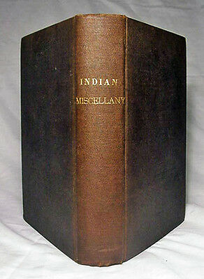 The Indian Miscellany by W. W. Beach—Scarce 1877 First Edition Hardback