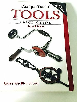 Antique Trader Tools Price Guide by Blanchard Clarence Second Edition Book