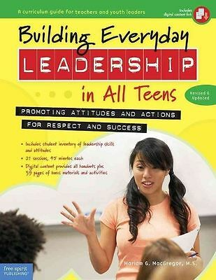 Building Everyday Leadership in All Teens: Promoting Attitudes and Actions for R