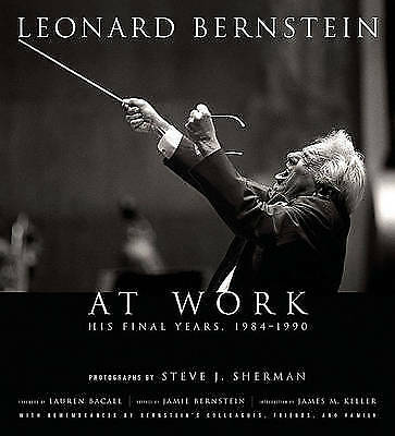 Leonard Bernstein at Work: The Final Years, 1984, , New