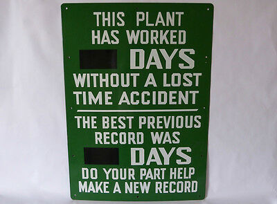 Industrial Porcelain Days Without A Lost Time Accident & Previous Record Sign