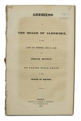 ADDRESS To The BOARD Of ALDERMEN Of The CITY Of BOSTON Jan 3 1829 by /  1st ed