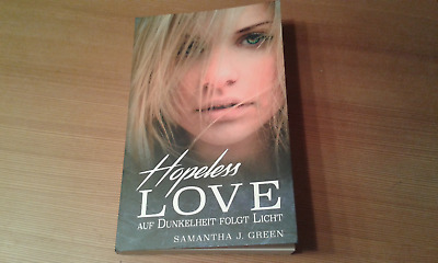 Hopeless Love von Samantha J. Green