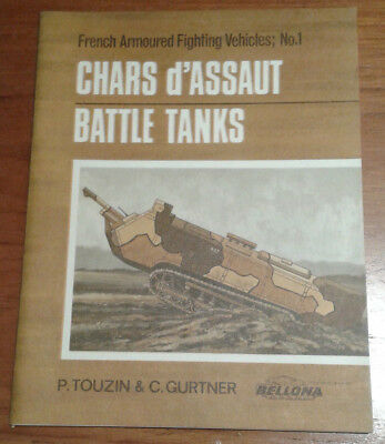French Armoured Fighting Vehicles No 1 - Chars d'Assaut - Battle Tanks