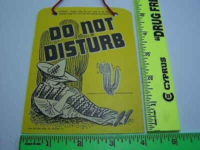 Old Authentic Motel Door Do Not Disturb Sign Mexican Snoozing & Cactus