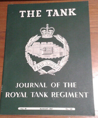 The Tank. Journal of the Royal Tank Regiment Vol 49 August 1967 No 580