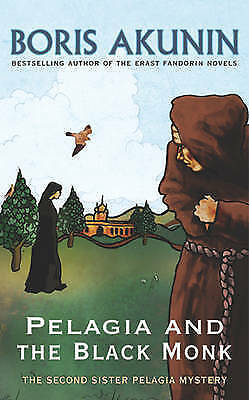 Pelagia And The Black Monk: The Second Sister Pelagia Mystery (Sister Pelagia My