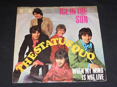 "7"" The Status Quo: Ice In The Sun / When My Mind Is Not Live German Pye"