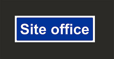 Site Office Sign - Building / Construction Site - All Sizes & Materials