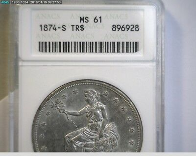 1874-S TRADE SILVER DOLLAR, ANACS MS61 (Small Holder) Nice !  * Take a LooK *