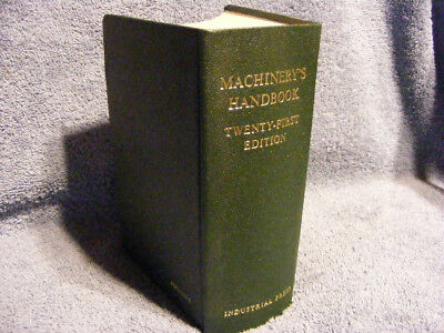 MACHINERY'S HANDBOOK 21st Edition 1980 machinist engineering toolmaking EXC cond