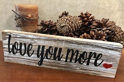 LOVE YOU MORE - Handmade Reclaim Wood Sign Rustic Country Hearts Valentine Decor