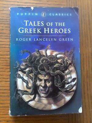 Tales of the Greek Heroes (Puffin Classics) by Green, Roger Lancelyn