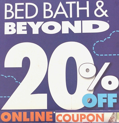 1 - Bed Bath And Beyond Coupons 20% off Single Item  **ONLINE**  EXP  1/29/18