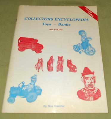 Collectors Encyclopedia Toys - Banks with Revised Prices by Don Cranmer 1983