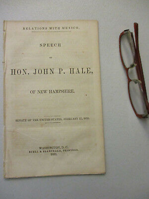 Mexican American War John P Hale New Hampshire Senator US Anti-Slavery 1853