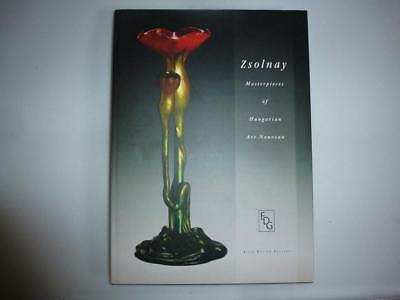"""Book Zsolnay  Pottery """"Masterpieces of Hungarian Art Nouveau """""""