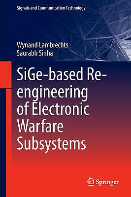 SiGe-based Re-engineering of Electronic Warfare Subsystems Lambrechts, Johanne..