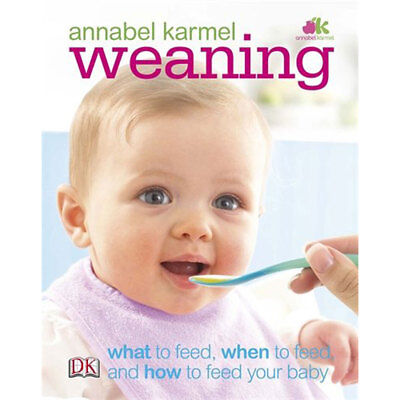 Weaning by Annabel Karmel (Hardback), Books, Brand New
