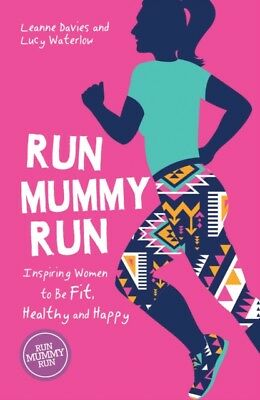 Run Mummy Run by Leanne Davies, Lucy Waterlow  9781786852373