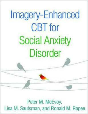 Imagery-enhanced Cbt for Social Anxiety Disorder by Peter M. Mcevoy Paperback Bo