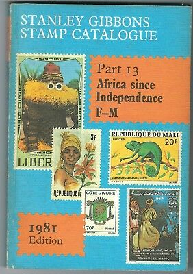 Stanley Gibbons Catalogue Part 13 Africa since Independence F to M 1981 edition