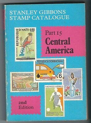 Stanley Gibbons Catalogue Part 15 Central America 2nd edition